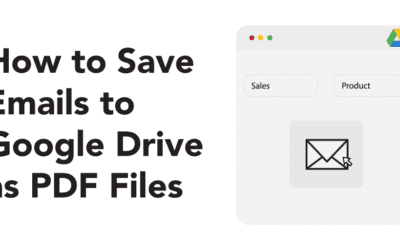How to Save Emails to Google Drive as PDF Files